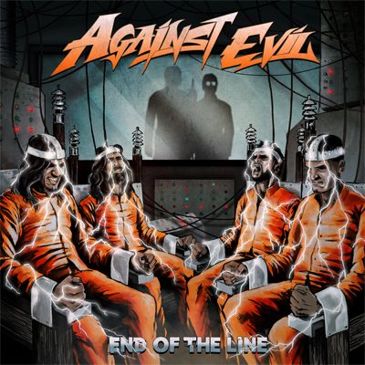Against Evil - End Of The Line